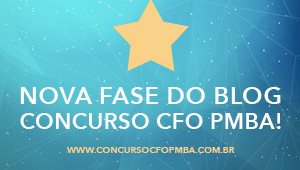 Nova fase do blog CFO PMBA