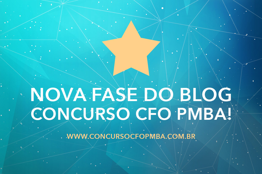 Nova fase do blog CFO PMBA!